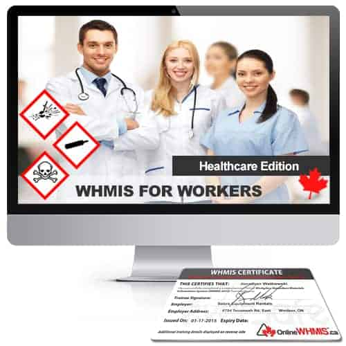 WHMIS for Workers Healthcare Edition