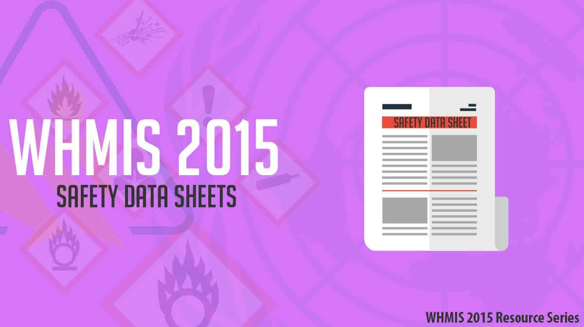 Whmis 2015 Safety Data Sheets An Improvement Over Msds S
