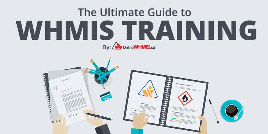 Whmis Training 101 The Ultimate Guide To Whmis Training